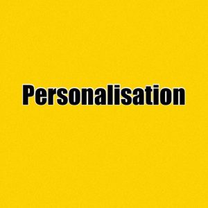 D. Personalisation